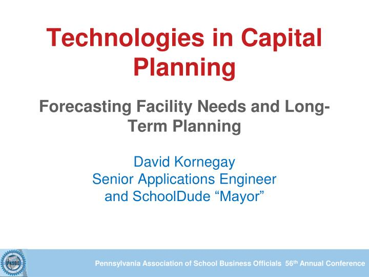 Technologies in Capital Planning