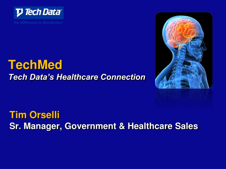 techmed tech data s healthcare connection n.