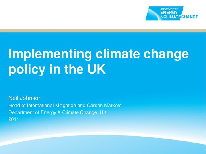 implementing climate change policy in the uk n.