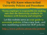 tip 21 know where to find university policies and procedures
