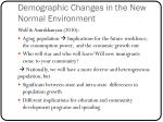 demographic changes in the new normal environment