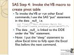 sas step 4 invoke the vb macro to create pivot table