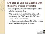 sas step 5 save the excel file with the newly created pivot table