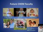future chem faculty