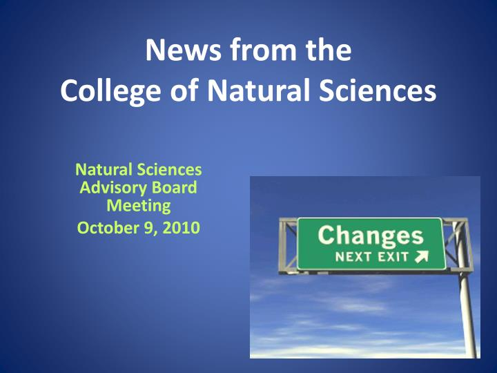 news from the college of natural sciences n.