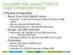 cisco emc sql server ftdw 3 0 large configuration detail