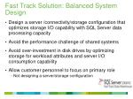 fast track solution balanced system design