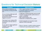 questions for technical decision makers