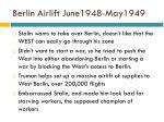 berlin airlift june1948 may1949
