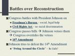 battles over reconstruction