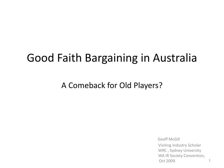 good faith bargaining in australia a comeback for old players n.