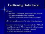 confirming order form