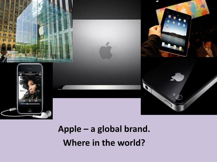 apple a global brand where in the world n.
