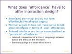 what does affordance have to offer interaction design