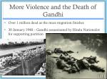 more violence and the death of gandhi