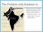 the problem with kashmir is