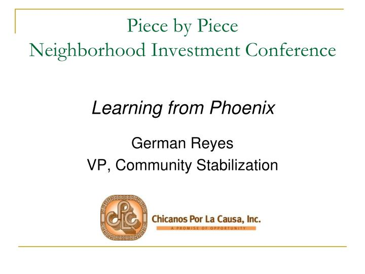 piece by piece neighborhood investment conference n.