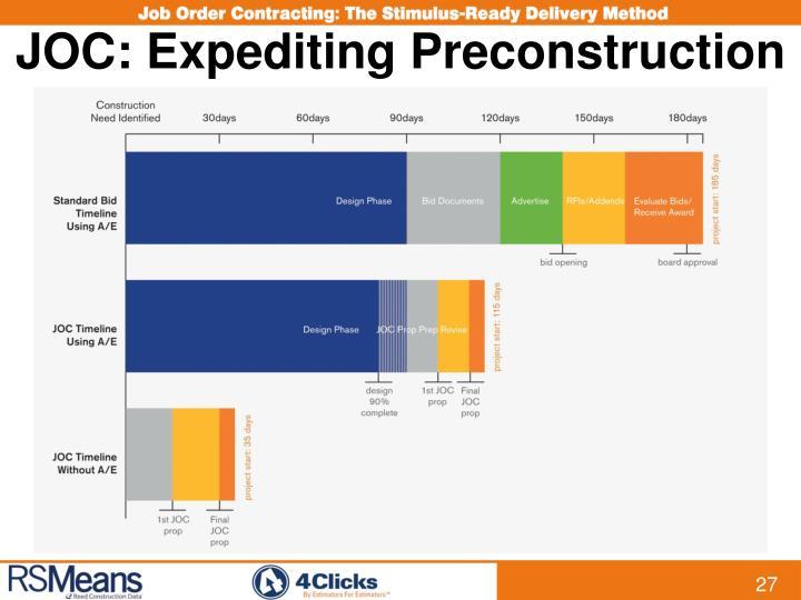 JOC: Expediting Preconstruction