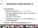 distribution of slope estimator b