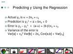 predicting y using the regression