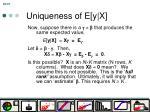 uniqueness of e y x