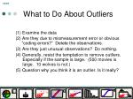 what to do about outliers