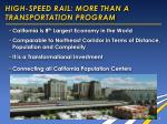 high speed rail more than a transportation program