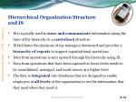 hierarchical organization structure and is