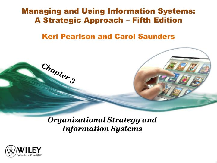 managing and using information systems a strategic approach fifth edition n.