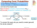 computing cond probabilities