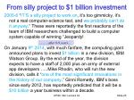 from silly project to 1 billion investment