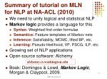 summary of tutorial on mln for nlp at na acl 2010