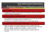 key informant interviews overview of primary themes cont d