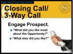 closing call 3 way call2