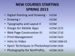 new courses starting spring 2013