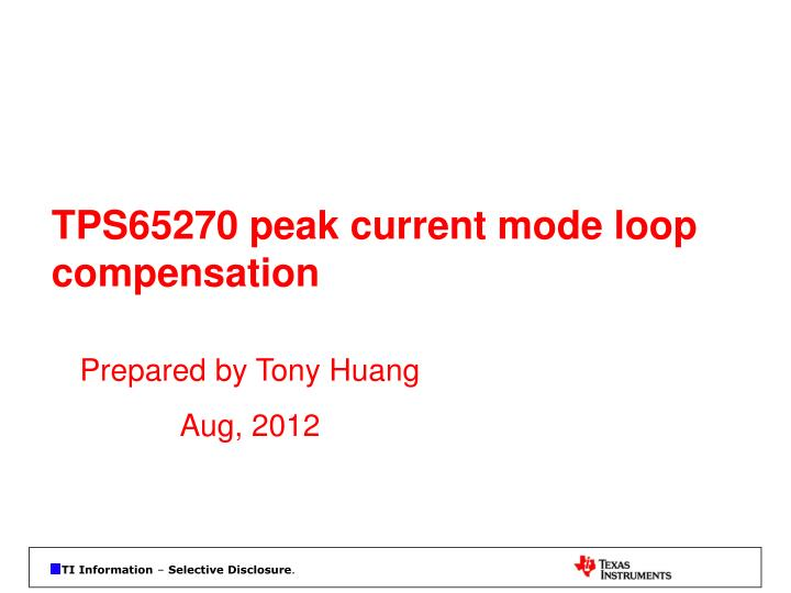 tps65270 peak current mode loop compensation n.