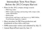 intermediate term next steps before the 2012 cowpea harvest