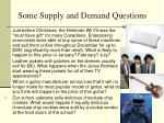 some supply and demand questions