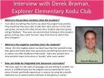 interview with derek braman explorer elementary kodu club