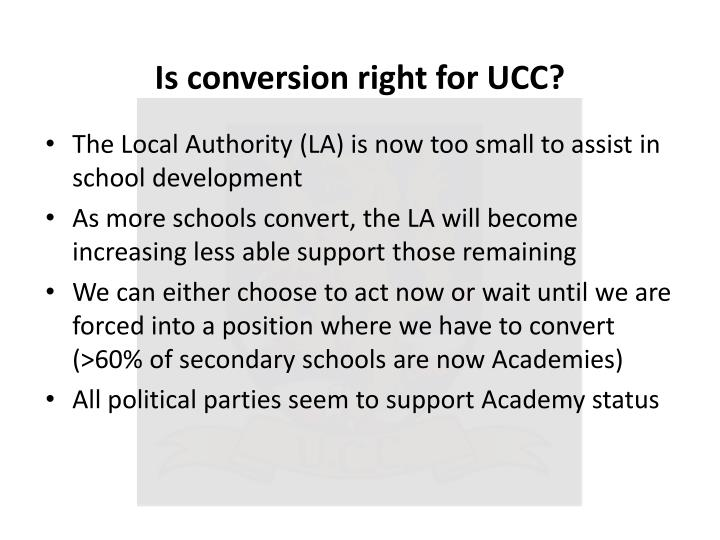 Is conversion right for UCC?
