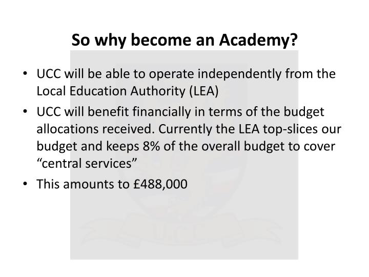 So why become an Academy?