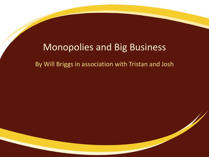 an overview of websters dictionary on the topic of monopoly as exclusive ownership through legal pri Who's watching big brother globalization and the protection of and its monopoly of violence and the merriam-webster online dictionary.