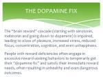 the dopamine fix