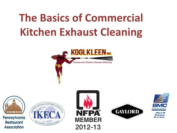 the basics of commercial kitchen exhaust cleaning n.