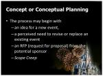 concept or conceptual planning