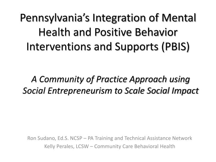 pennsylvania s integration of mental health and positive behavior interventions and supports pbis n.