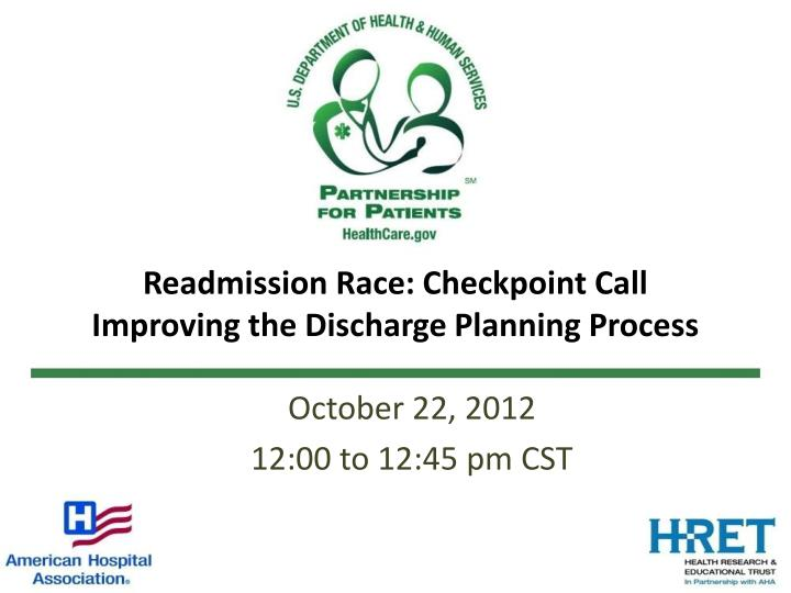 readmission race checkpoint call improving the discharge planning process n.