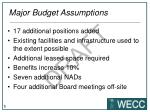 major budget assumptions