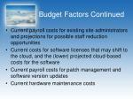 budget factors continued