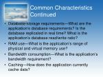 common characteristics continued